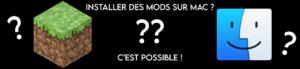 Installer les mods pour MineDisney avec un Mac ? C'est possible !